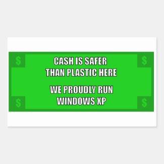 We Proudly Run Windows XP