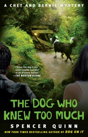 The Dog Who Knew Too Much (Chet and Bernie Series #4)