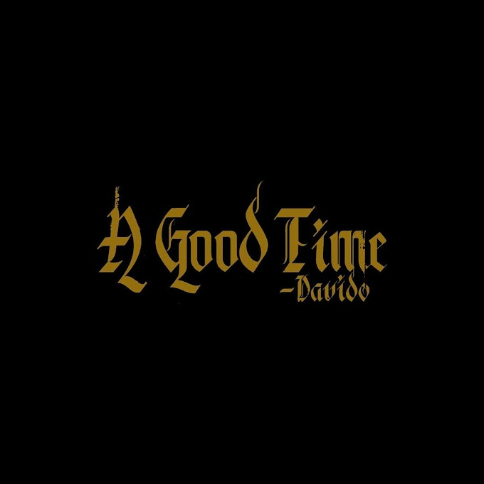 DOWNLOAD ALBUM: Davido- A Good Time