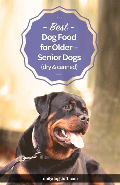 dog food  older senior dogs dry canned