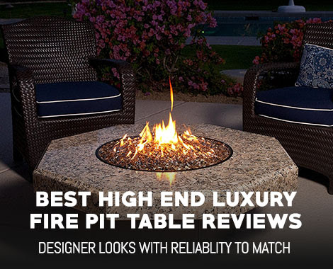 Best High End Luxury Fire Pit Table Reviews Outdoormancavecom