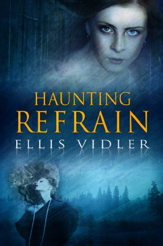 Haunting Refrain (The McGuire Women) by Ellis Vidler