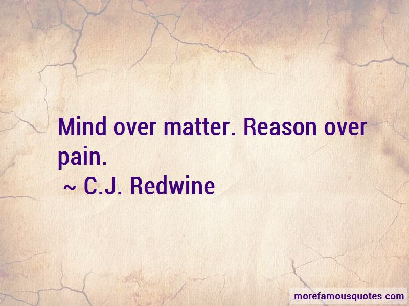 Pain Is Mind Over Matter Quotes Top 1 Quotes About Pain Is Mind