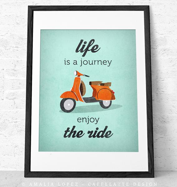 11x14 Quote poster print Vespa scooter print bike by LatteDesign