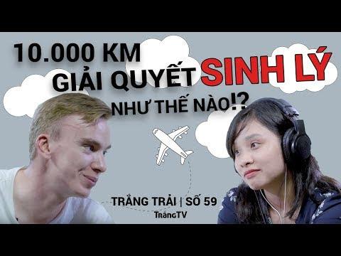 Yêu Xa 10.000km Giải quyết S.INH L.Ý thế nào? | Gái Việt yêu Trai Tây | Trắng Trải 59