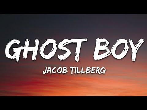 Jacob Tillberg - Ghost Boy (Lyrics)