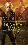 Gunmetal Magic (Kate Daniels World, #1)