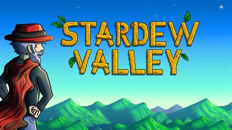 stardew valley finally   mac linux