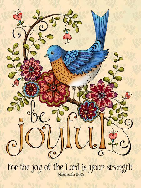 Be Joyful Bluebird