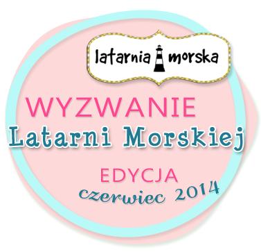 http://inspiracje.scrap.com.pl/2014/06/15/wyzwanie-latarni-morskiejedycja-czerwcowa/