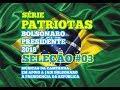 CD Patriotas - SELEÇÃO #03 - Variadas - Bolsonaro Presidente 2018