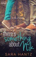 Title: There's Something About Nik, Author: Sara Hantz
