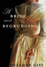 Bride Most Begrudging, A [Kindle Edition] Deeanne Gist (Author)
