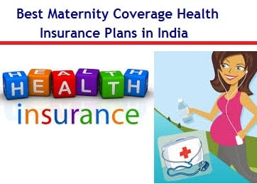 Best Maternity Coverage Health Insurance Plans in India   Myinvestmentideas.com