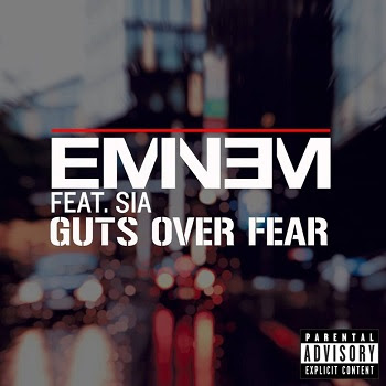 Eminem feat. Sia - Guts Over Fear Lyrics