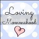 Loving Mommahood
