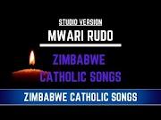 Zimbabwe Catholic Shona Songs Mwari Rudo (Studio Version)