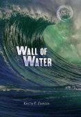 Title: Wall of Water, Author: Kristin Johnson