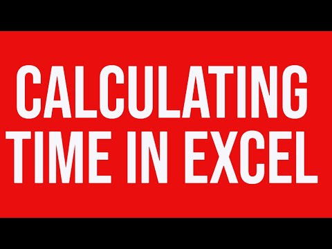 Calculating time in MS-Excel - YouTube