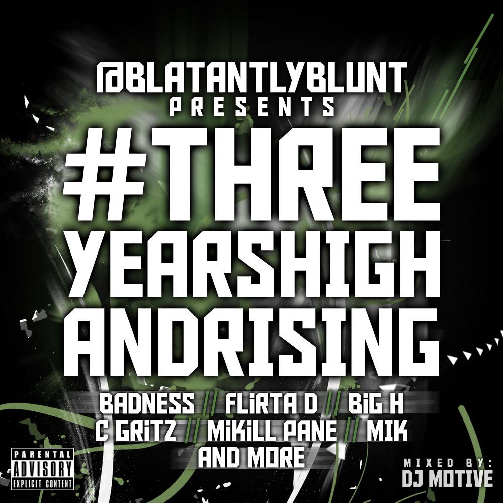 blatantlyblunt three years high and rising