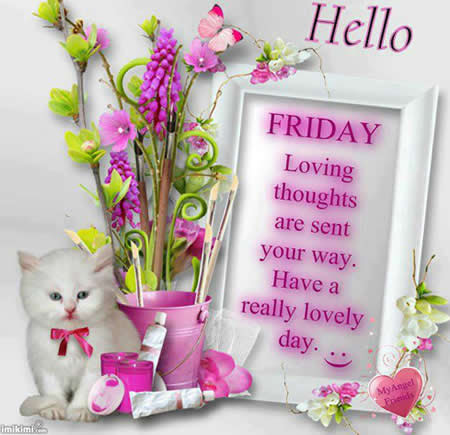 Wishing You Happy Friday And Wonderful Weekend Daily Inspirations