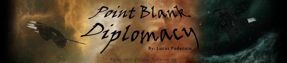 Point Blank Diplomacy