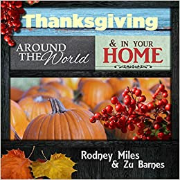 Thanksgiving around the World and in Your Home