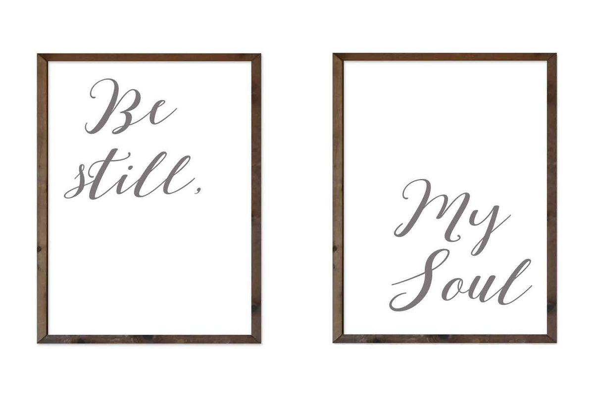 Be Still My Soul 2 Sign Collection Woodsbarncom