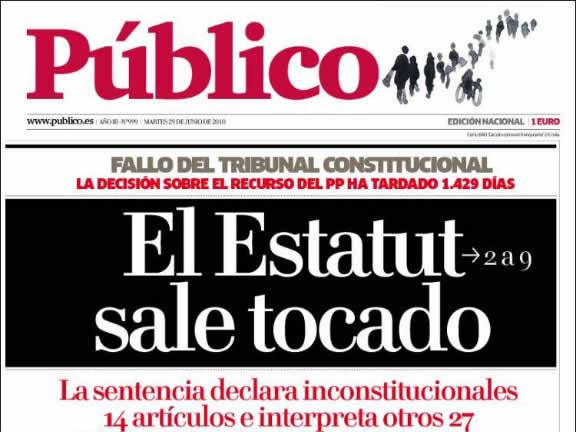 """Per """"Publico"""", la retallada és substancial i afirma que l'Estatut surt """"tocat"""". (Font: kiosko.net)"""