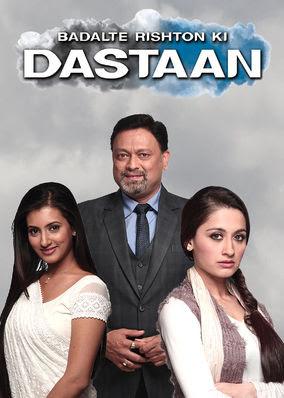 Badalte Rishton Ki Dalstaan - Season 1