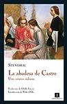 La abadesa de Castro: Una crónica ita...