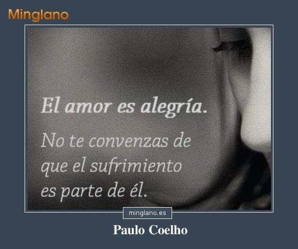 Frases Celebres De Paulo Coelho Sobre El Amor
