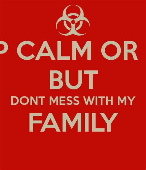 Quotes Dont Mess With My Family