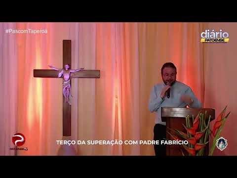 Terço da Superação com Padre Fabrício Timóteo