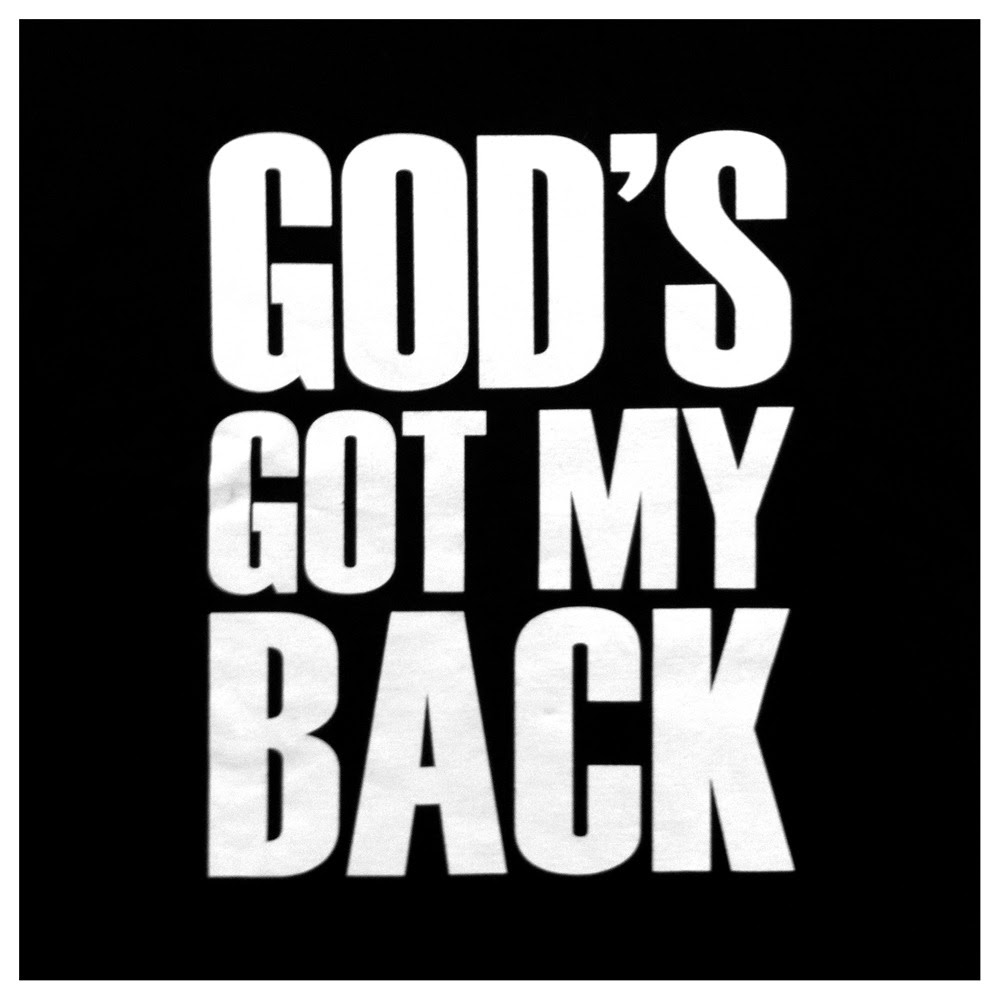 God Always Has Your Back Quotes