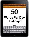 50 Words Per Day Challenge (cc) Douglas Cootey