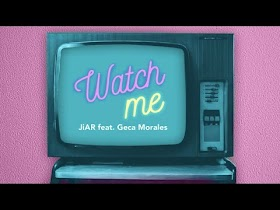 Watch Me by JiAR ft. Geca Morales [Official Audio]