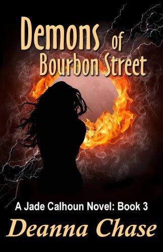 Demons of Bourbon Street (Jade Calhoun Series: Book 3) by Deanna Chase