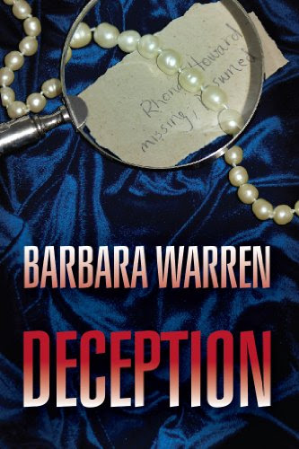 Suspense Thriller - Deception: Missing, Presumed Dead | A  Women Sleuth, Murder Mystery (A Matchbook Services Contemporary Christian Fiction Gift Idea) by Barbara Warren