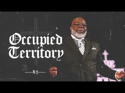 Occupied Territory- Bishop T.D. Jakes