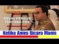 GUB. ANIES BICARA MANIS, TAPI HAPUS BEBAS PBB WARGA JAKARTA