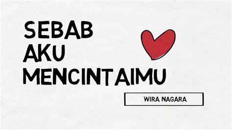 sebab  mencintaimu puisi wira nagara youtube