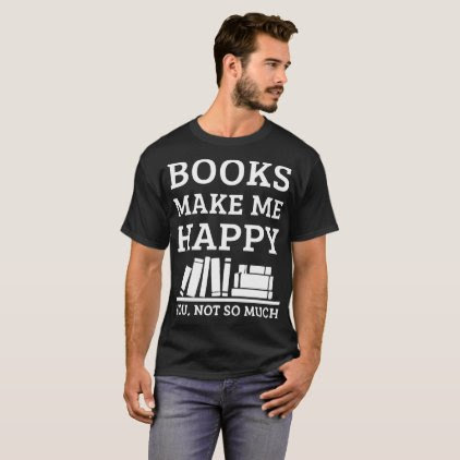 Book Lover T Shirts - Book T Shirts