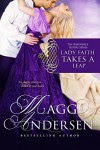 Lady Faith Takes a Leap: The Baxendale Sisters (The Baxendale Sisters Series Book 2) - Maggi Andersen