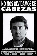CABEZAS, PRESENTE!