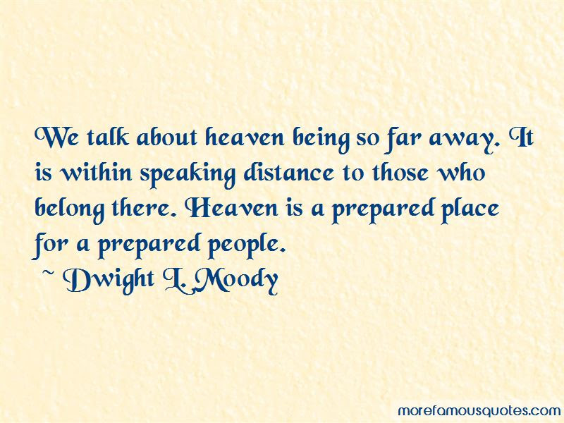 Quotes About Heaven Being So Far Away Top 2 Heaven Being So Far