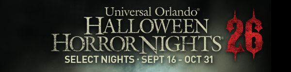 Universal Orlando® Halloween Horror Nights® 26 | Select Nights SEPT 16 – OCT 31