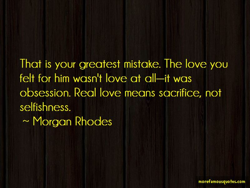 Love Means Sacrifice Quotes Top 26 Quotes About Love Means