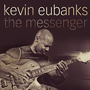 Kevin Eubanks - The Messenger cover