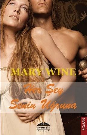 Kitap Yorumu: Her Şey Senin Uğruna   Mary Wine (Highlander, #1)